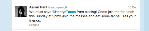 Save Henry's Tacos_Aaron Paul Tweet